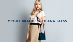 IMPORT BRANDS & TIFANA BLESSのセールをチェック